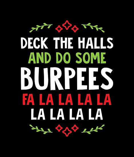 Deck the halls Burpees